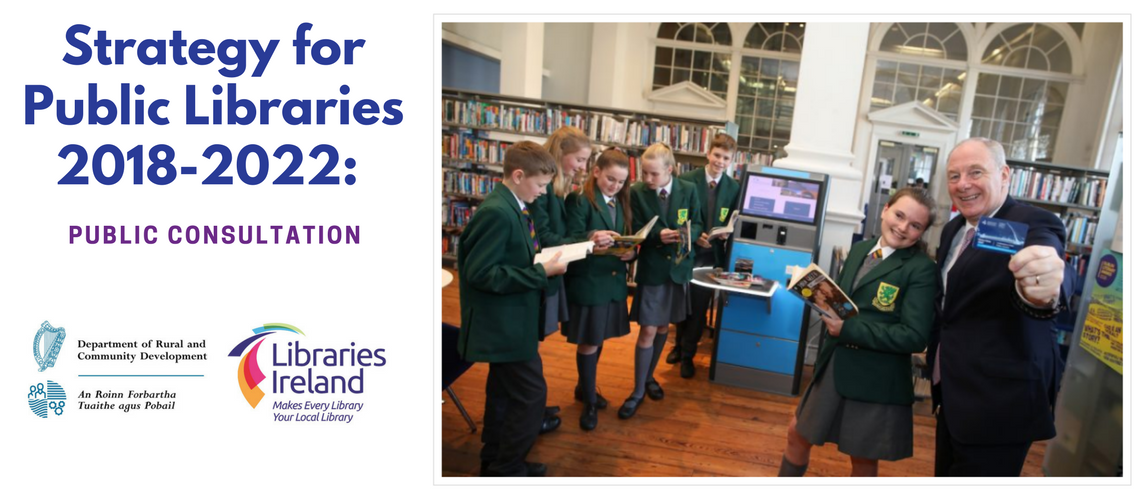Strategy for Public Libraries 2018-2022: Public Consultation